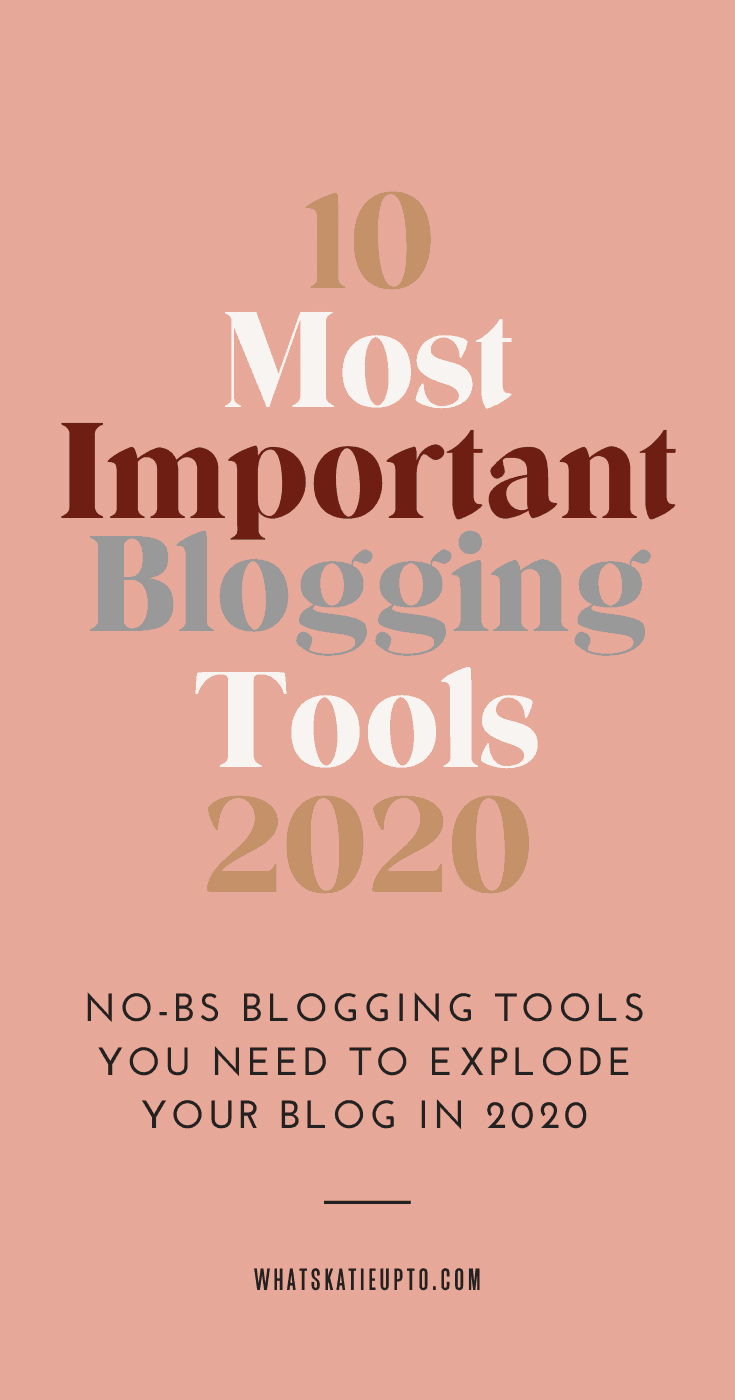 10 Most importantn Blogging Tools 2020